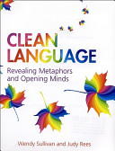 Clean Language reviewed by Bob Selden