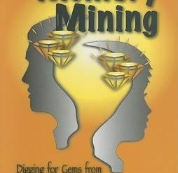 Memory Mining reviewed by Bob Selden